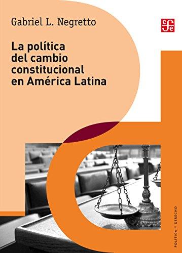 La política del cambio constitucional en América Latina (Derecho)