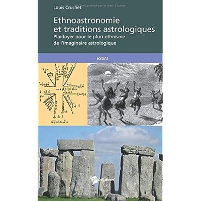 Ethnoastronomie et traditions astrologiques