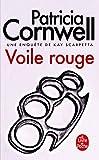Telecharger Livres Voile rouge Une enquete de Kay Scarpetta (PDF,EPUB,MOBI) gratuits en Francaise