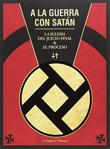 Descargar Libro A la guerra con satán (ZODIACO NEGRO) de IGLESIA DEL JUICIO FINAL