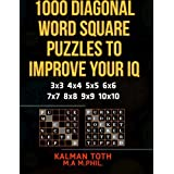 1000 Diagonal Word Square Puzzles to Improve Your IQ: Volume 5 (IQ BOOST PUZZLES) by Kalman Toth M.A. M.PHIL. (2013-09-18)