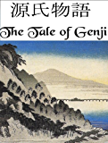 The Tale of Genji (Illustrated)
