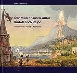 Der 'Münchhausen'-Autor Rudolf Erich Raspe: Wissenschaft, Kunst, Abenteuer