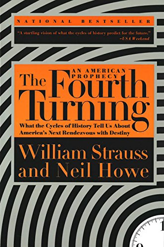 The Fourth Turning: an American Prophecy por William Strauss