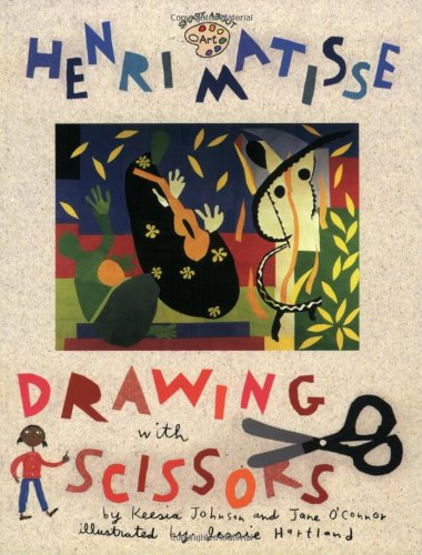 Henri Matisse: Drawing with Scissors: Drawing with Scissors (Smart About Art)