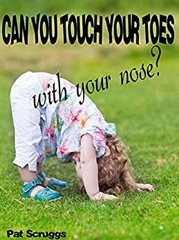 Can You Touch Your Toes With Your Nose Descargar Epub