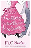Snobbery with Violence (Edwardian Murder Mystery Series 1)