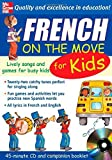 French On The Move For Kids (1CD + Guide) (On the Move S) by Catherine Bruzzone (2005-04-19)