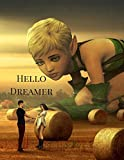 Hello Dreamer: A Dream Journal, Dream Diary, Dream Interpretation Book and Dreamcatcher Journal for Dreamers. Corn Field Theme
