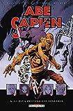 Abe Sapien T06 - Au plus profond des ténèbres - Format Kindle - 9782413019046 - 10,99 €