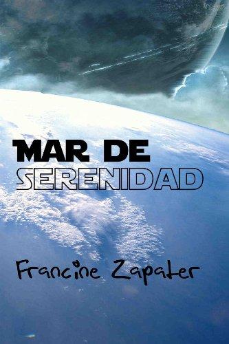 Descargar Libro Mar de Serenidad (Luna Azul nº 3) de Francine Zapater