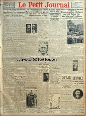 PETIT JOURNAL (LE) [No 24025] du 26/10/1928 - LE LIVRE DE CUISINE EST DEVENU NOTRE POEME EPIQUE - HYGIENE ET GASTRONOMIE PAR JEAN DE PIERREFEU - AUX VERITES DE LA PALISSE - MONSIEUR DE LA PALISSE - AUX ASSISES DE LA HAUTE GARONNE - PIERRE DE CROUZET RAYSSAC QUI NOYA SON ENFANT POUR S'EN DEBARRASSER A COMPARU HIER DEVANT SES JUGES - LES AS DES AS A BERLIN - LE PRIX NOBEL DE MEDECINE A UN SAVANT FRANCAIS - DEVANT LES JUGES A NANCY - GERMAINE DE ROUEN SE DEFEND AVEC VIGUEUR - M LOUCHEUR D'ACCORD A par Collectif