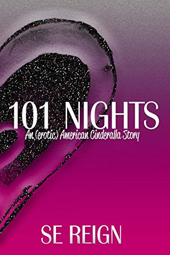 101 Nights Complete Box Set: Billionaire Prince Erotic Romance by [Reign, SE]