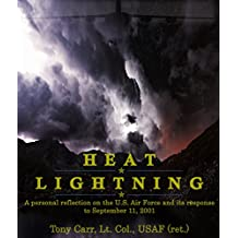 Heat Lightning: A personal reflection on the U.S. Air Force and its response to September 11, 2001 (Air Force Chronicles) (English Edition)