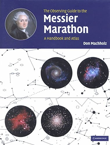 [(The Observing Guide to the Messier Marathon : A Handbook and Atlas)] [By (author) Don Machholz] published on (November, 2002) par Don Machholz