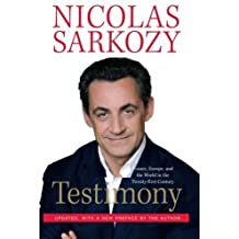 Testimony: France, Europe, and the World in the Twenty-First Century by Nicolas Sarkozy (2007-10-02)