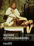 Wagner, Götterdämmerung