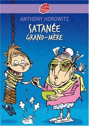 "<a href=""/node/14739"">Satanée grand-mère !</a>"