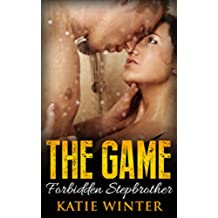 The Game: Forbidden Stepbrother (Taboo Romance) (English Edition)