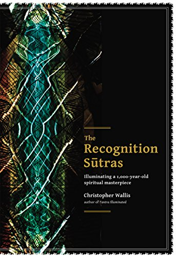The Recognition Sutras: Illuminating a 1,000-Year-Old ...