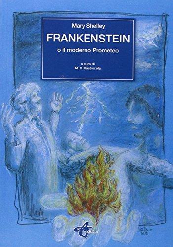 Frankestein o Il moderno Prometeo