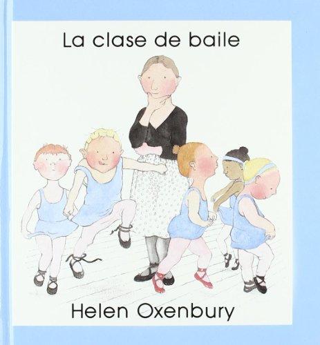 La Clase De Baile por Helen Oxenbury