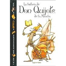 La historia de Don Quijote de la Mancha/The history of Don Quixote (El Gato De Hojalata)