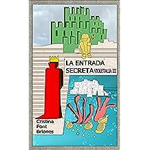 La entrada secreta (Violetalia III)