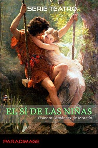 El sí de las niñas (Teatro) por Leandro Fernández de Moratín