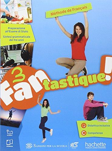 Fantastique. livre-cahier. per la scuola media. con e-book. con espansione online: 3