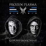 Anklicken zum Vergrößeren: Frozen Plasma - Gefühlsmaschine (Audio CD)