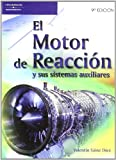 El motor de reacción y sus sistemas auxiliares