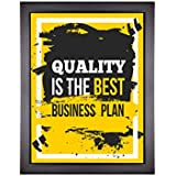 Next Bazaar Motivational Posters For Room And Home Décor - Quality Is The Best Business Plan.