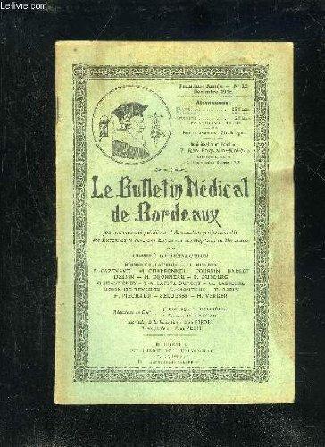 LE BULLETIN MEDICAL DE BORDEAUX - 3EME ANNEE - N° 12 - Six cas de scoliose congénitale (L>r II. Dijonneau).' l a Revue de ('Externat : L'A. E... nec... plus ultra (suite et fin).Intérêts professionnels : Première assemblée générale de 1927. Électio No