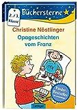 Opageschichten vom Franz (Büchersterne)