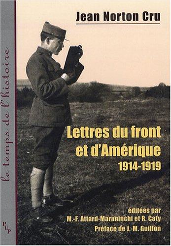 Lettres du front et d'Amérique (1914-1919)