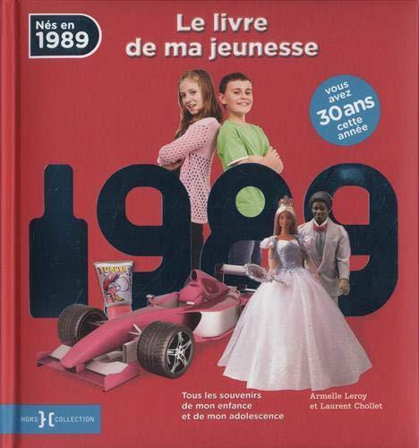 1989, Le Livre de ma jeunesse par  Laurent CHOLLET, Armelle LEROY
