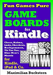 Fun Games Pure - Game boards: Chess, Checkers, Nine Men's Morris, Backgammon, Ludo, Halma and Tic Tac Toe as classic board games (English Edition)