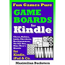 Fun Games Pure – Game boards: Chess, Checkers, Nine Men's Morris, Backgammon, Ludo, Halma and Tic Tac Toe as classic board games (English Edition)