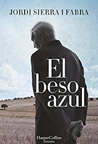 El beso azul par Jordi Sierra i Fabra