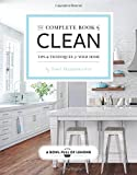 The Complete Book of Clean:...