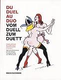 Telecharger Livres Du duel au duo Images satiriques du couple Franco Allemand de 1870 a nos jours (PDF,EPUB,MOBI) gratuits en Francaise