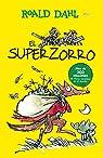 El Superzorro par Roald Dahl