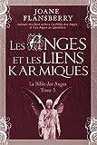 Les anges et les liens karmiques 3 by Joane Flansberry