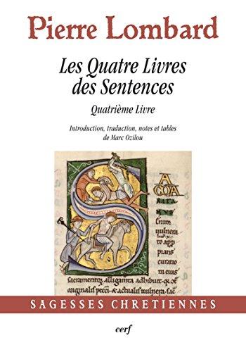 Les quatre livres des sentences -  Tome 4 par Pierre Lombard