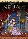 Les Reines de sang - Roxelane, la joyeuse, tome 1 par Greiner