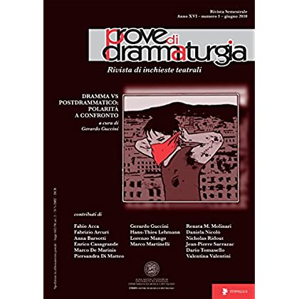 Prove Di Drammaturgia N. 1/2010: Dramma Vs Postdrammatico: Polarità A Confronto