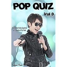 Pop Quiz Vol 9: 100 Multiple-Choice Questions on 7 Decades of Pop Music (Rock, Pop, 50s, 60s, 70s, 80s, 90s, 00s, Indie, Punk Rock, New Wave, Rap, Grunge, Heavy Rock, Glam Rock, Folk, Brit Pop)