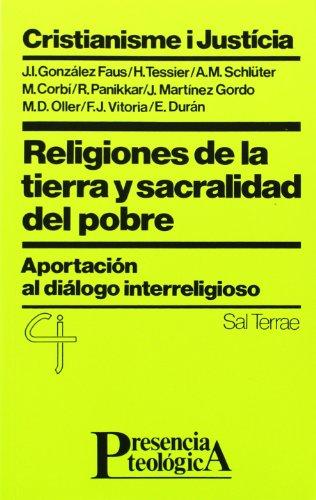 Religiones de la tierra y sacralidad del pobre: Aportación al diálogo interreligioso (Presencia Teológica)