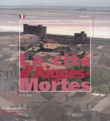 La cité d'Aigues-Mortes